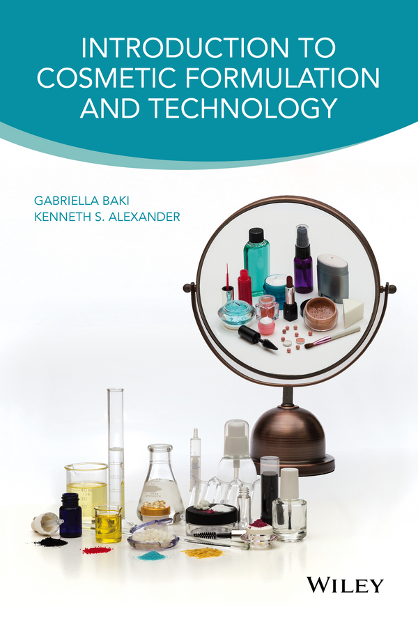 Gabriella Baki Introduction to Cosmetic Formulation and Technology