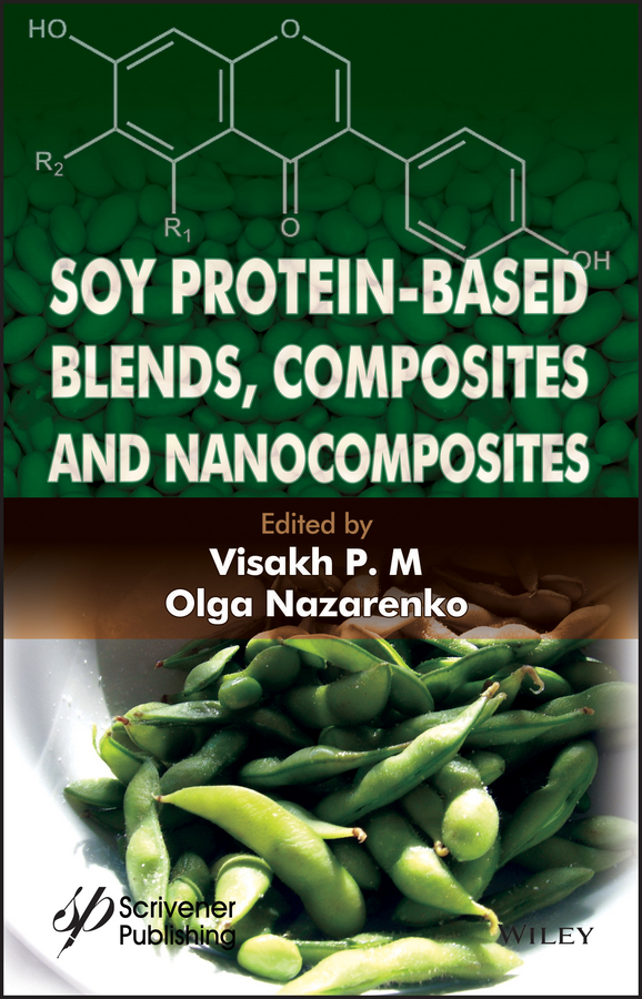 Olga Nazarenko Soy Protein-Based Blends, Composites and Nanocomposites polystyrene based block copolymers and blends