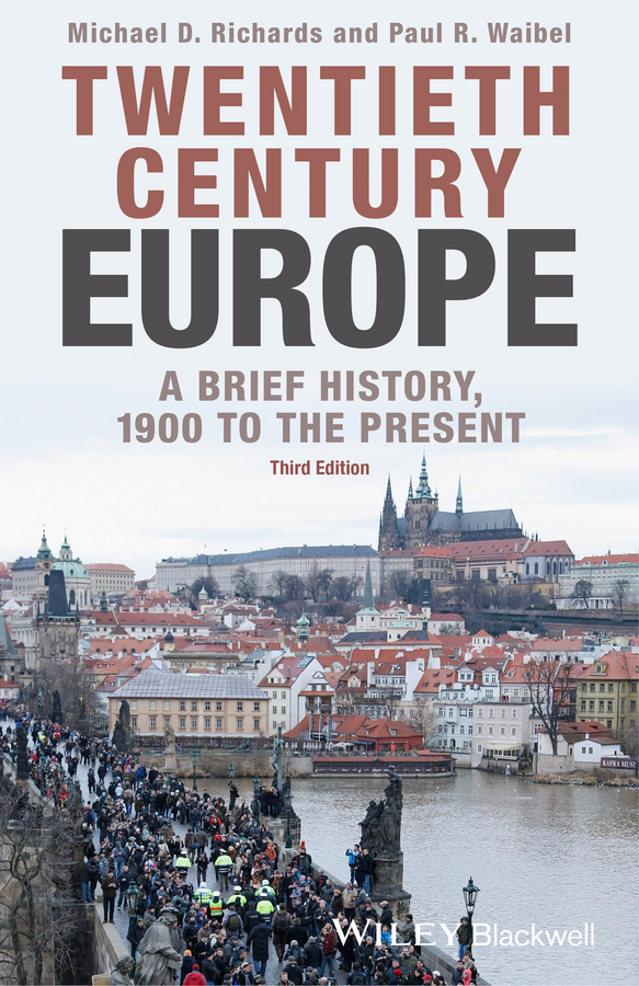 Michael D. Richards Twentieth-Century Europe. A Brief History, 1900 to the Present gender in twentieth century eastern europe and the ussr