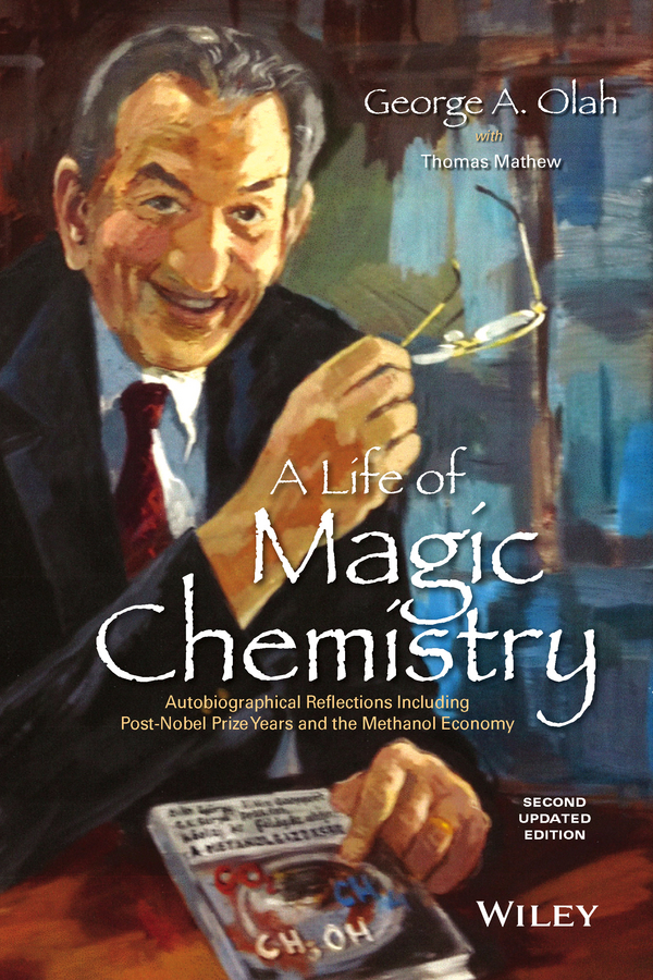 Thomas Mathew A Life of Magic Chemistry. Autobiographical Reflections Including Post-Nobel Prize Years and the Methanol Economy сумка printio nobel prize