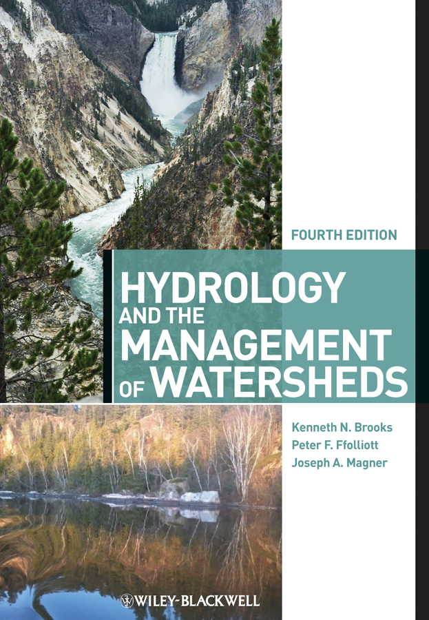 Kenneth Brooks N. Hydrology and the Management of Watersheds frederick water management and agricultural development