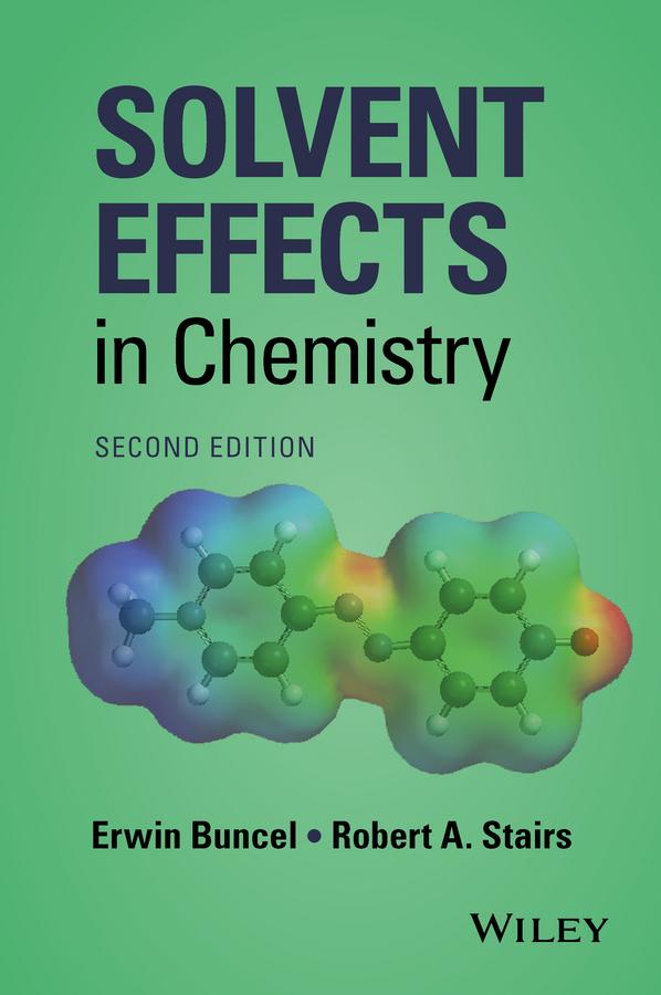 Erwin Buncel Solvent Effects in Chemistry