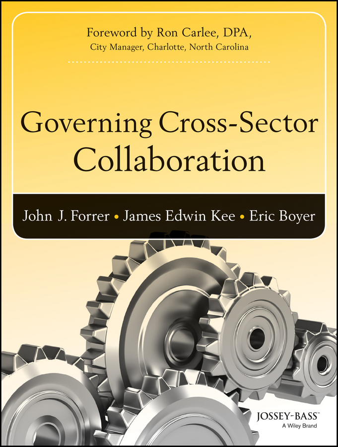 John Forrer Governing Cross-Sector Collaboration determination of deficiencies of urban public services