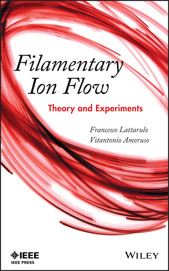 Francesco Lattarulo Filamentary Ion Flow. Theory and Experiments studies in business cycle theory paper