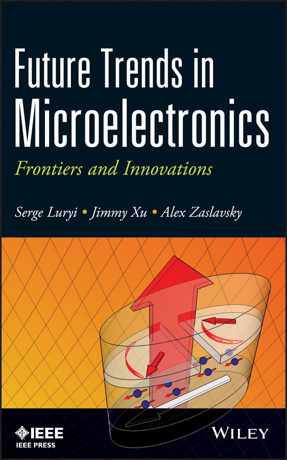 Serge Luryi Future Trends in Microelectronics. Frontiers and Innovations new trends in argentine and brazilian cinema