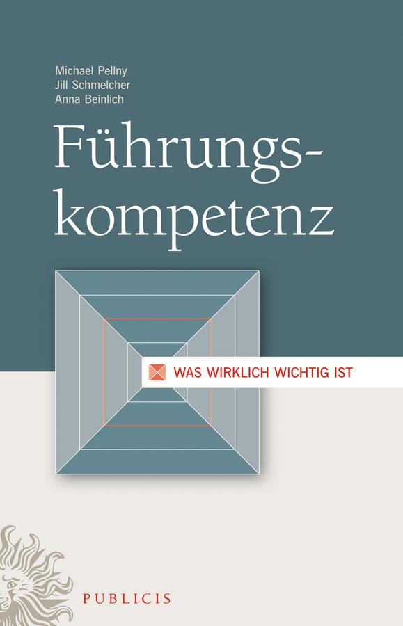 Michael Pellny Führungskompetenz. Was wirklich wichtig ist german saueressig eine xml datenbank als basis fur ein enterprise application integration konzept
