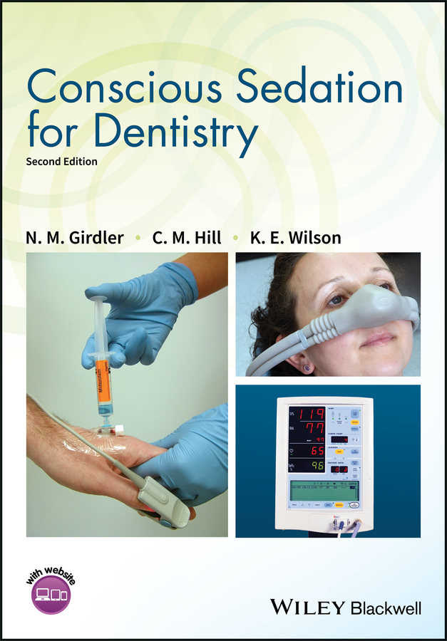 N. Girdler M. Conscious Sedation for Dentistry joseph choukroun platelet rich fibrin in regenerative dentistry biological background and clinical indications