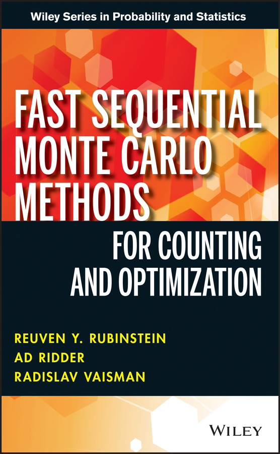 Ad Ridder Fast Sequential Monte Carlo Methods for Counting and Optimization цена