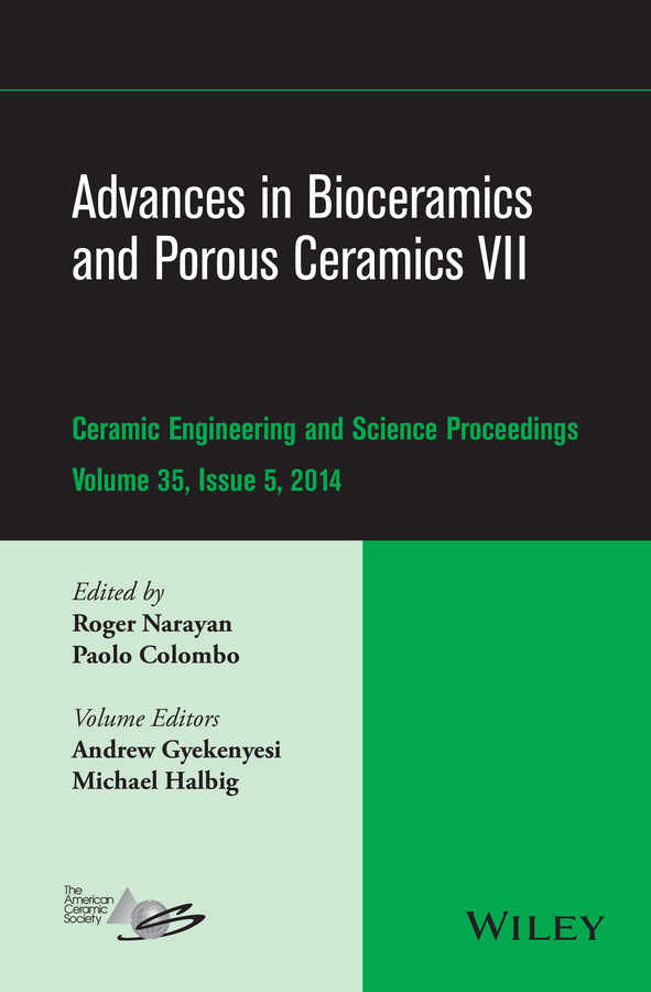 Roger Narayan Advances in Bioceramics and Porous Ceramics VII developments in french politics 5