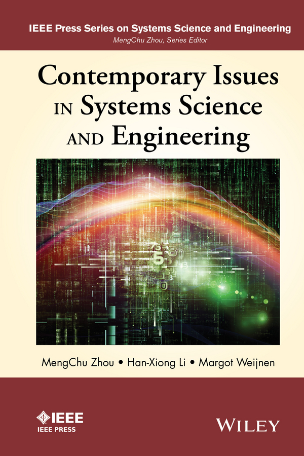 Mengchu Zhou Contemporary Issues in Systems Science and Engineering new directions 30