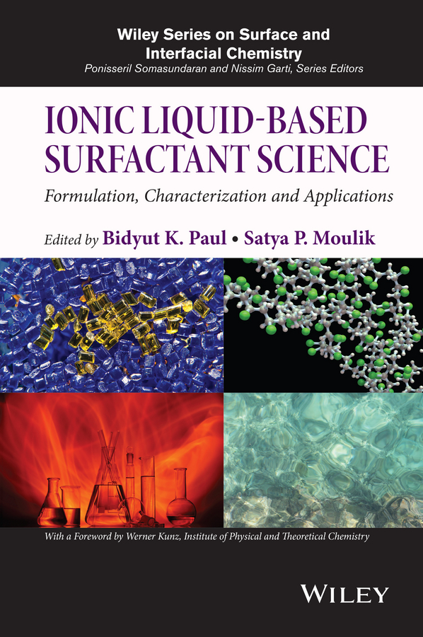 Werner Kunz Ionic Liquid-Based Surfactant Science. Formulation, Characterization, and Applications natalia plechkova v ionic liquids completely uncoiled critical expert overviews