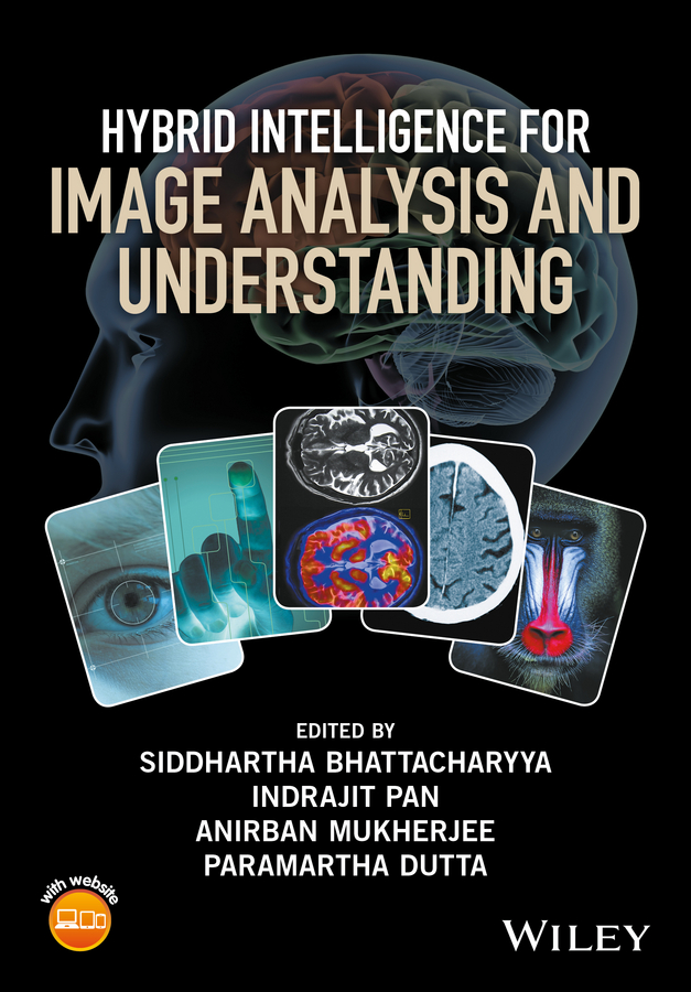Siddhartha Bhattacharyya Hybrid Intelligence for Image Analysis and Understanding все цены