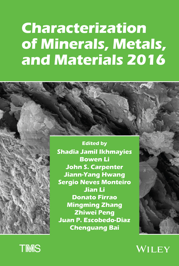 Jian Li Characterization of Minerals, Metals, and Materials 2016 ratna tantra nanomaterial characterization an introduction
