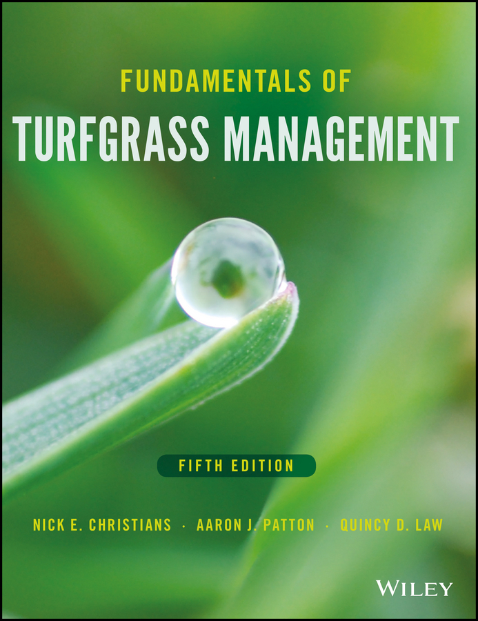 Quincy Law D. Fundamentals of Turfgrass Management fundamentals and practices in colouration of textiles