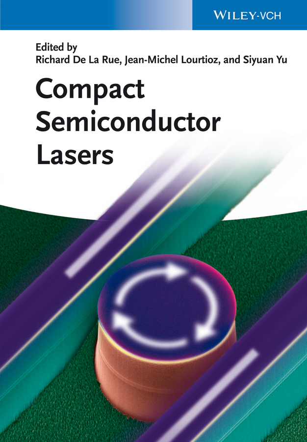 Jean-Michel Lourtioz Compact Semiconductor Lasers arissian ladan lasers the power and precision of light