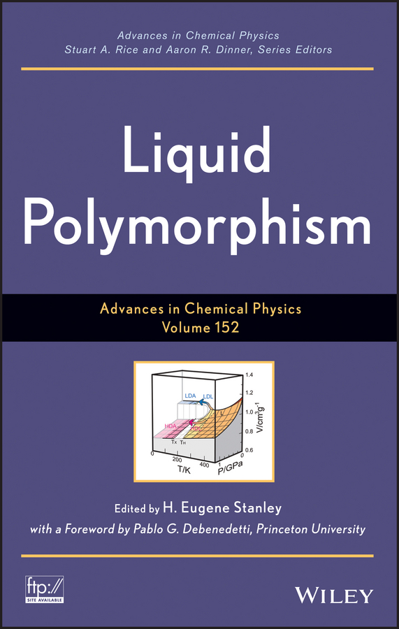 Stuart A. Rice Liquid Polymorphism peter w hawkes advances in imaging and electron physics 124