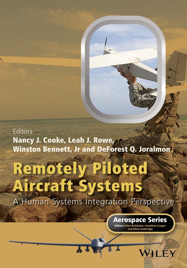 DeForest Joralmon Q. Remotely Piloted Aircraft Systems. A Human Systems Integration Perspective technology policy and drivers for university industry interactions