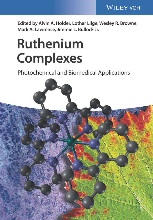 Lothar Lilge Ruthenium Complexes. Photochemical and Biomedical Applications все цены