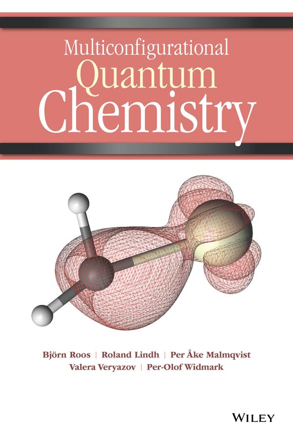 Roland Lindh Multiconfigurational Quantum Chemistry author unknown advances in quantum chemistry 1