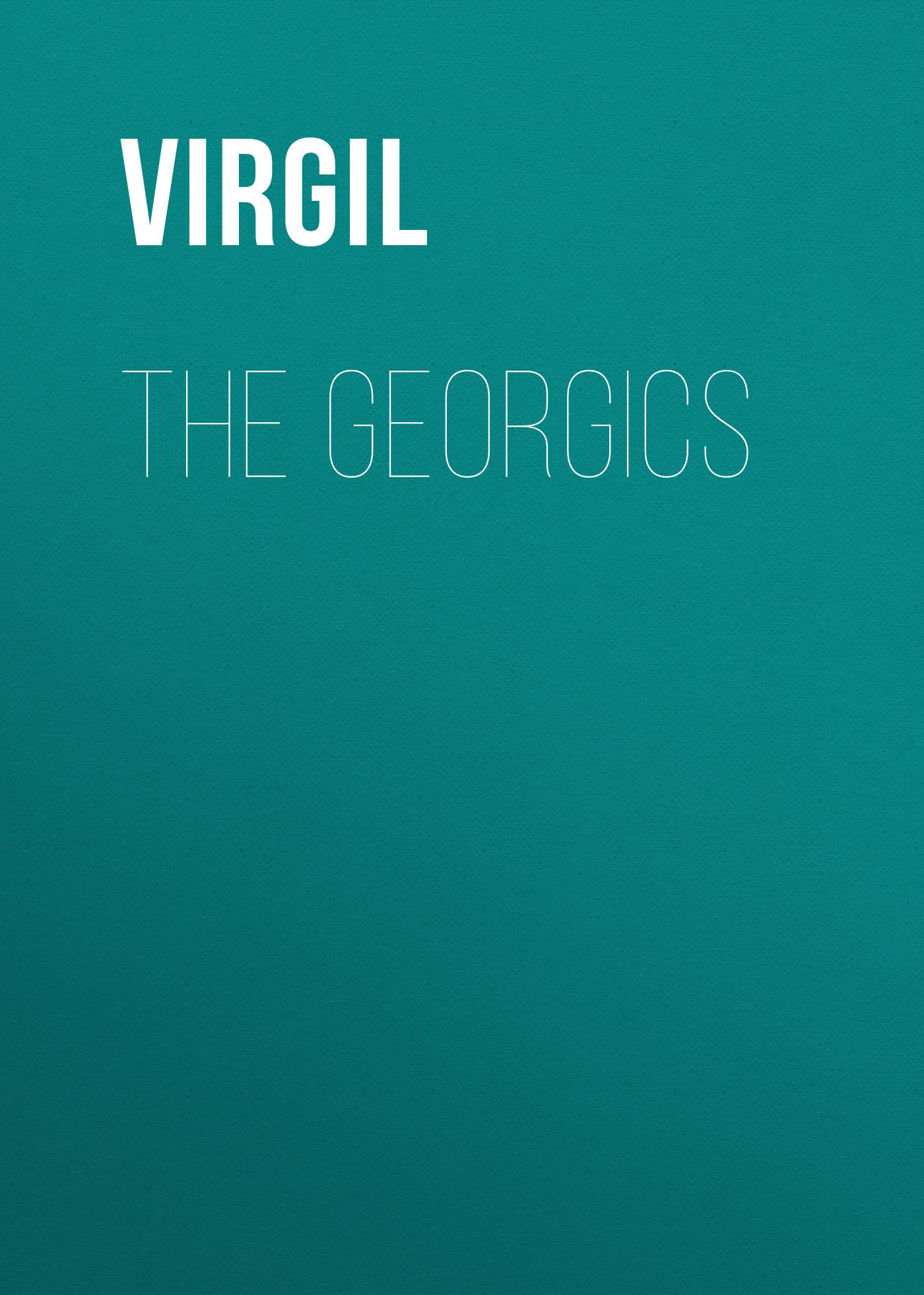 Virgil The Georgics