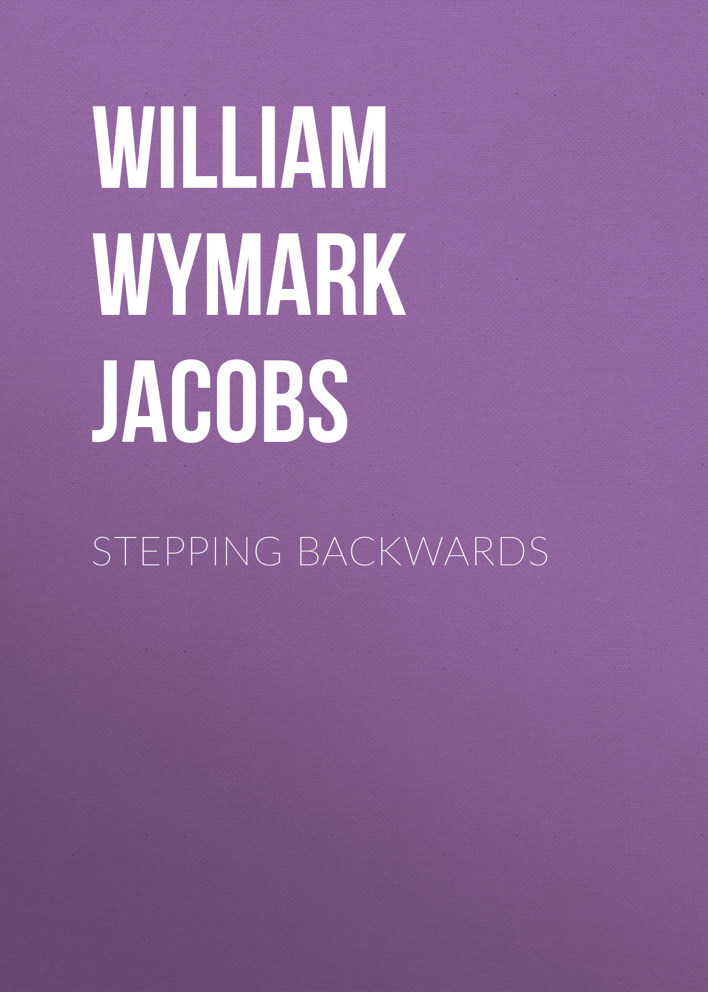 William Wymark Jacobs Stepping Backwards