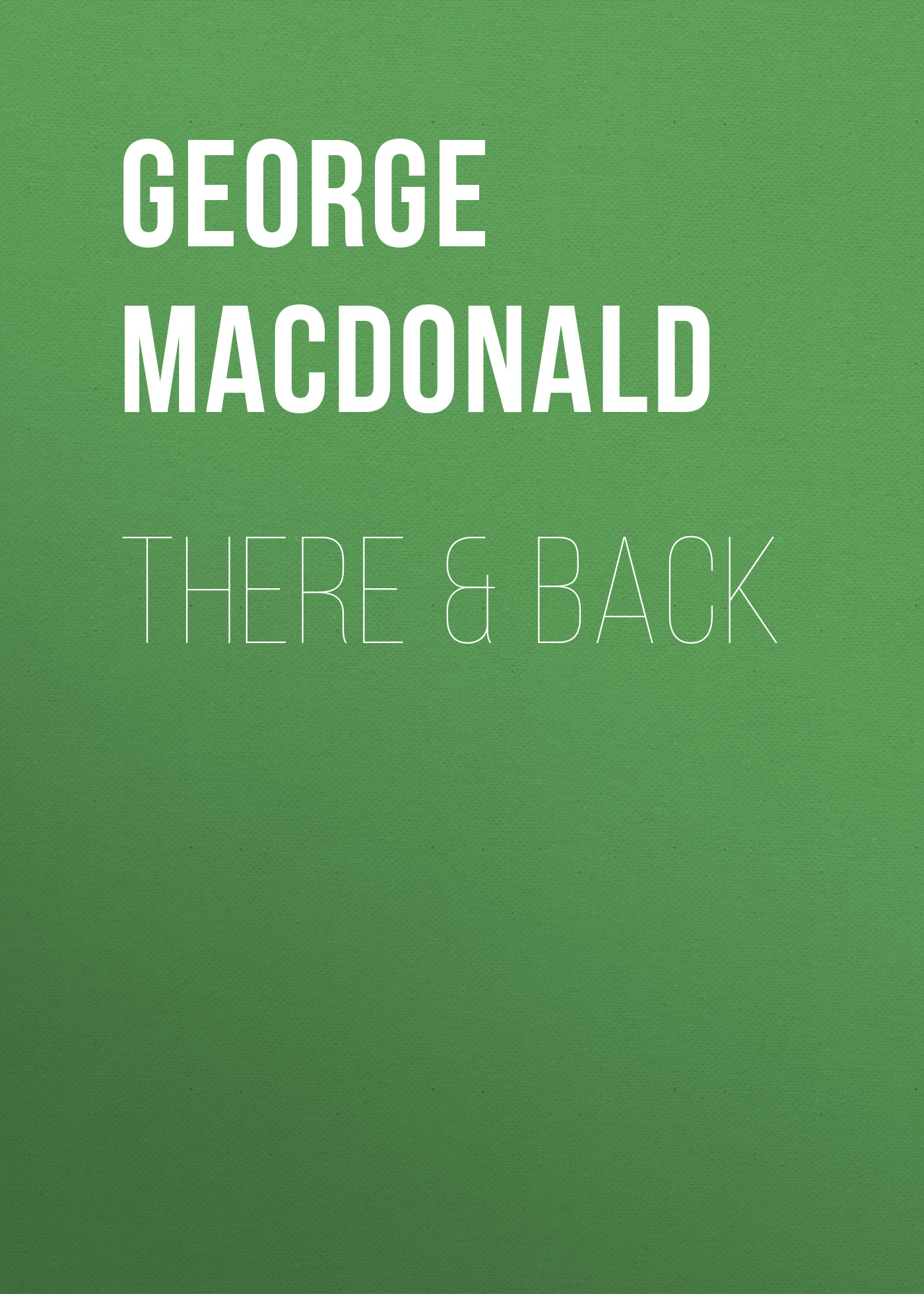 все цены на George MacDonald There & Back онлайн