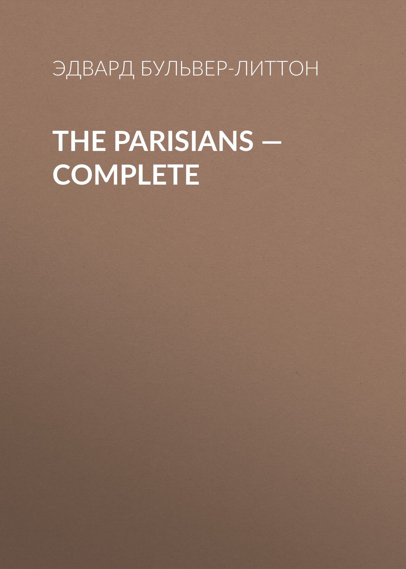 The Parisians — Complete