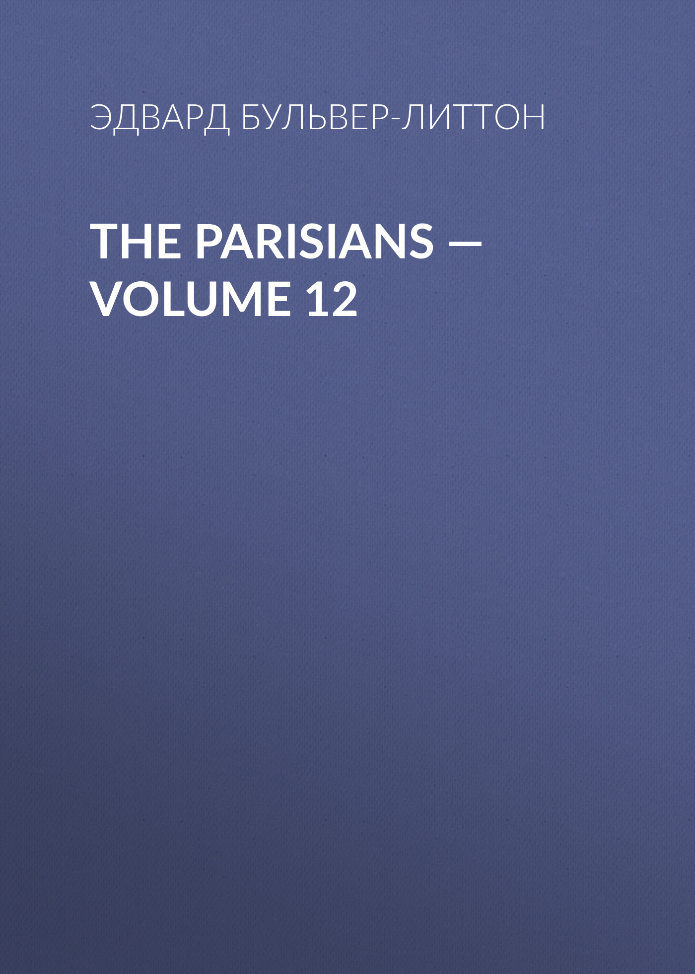 The Parisians — Volume 12
