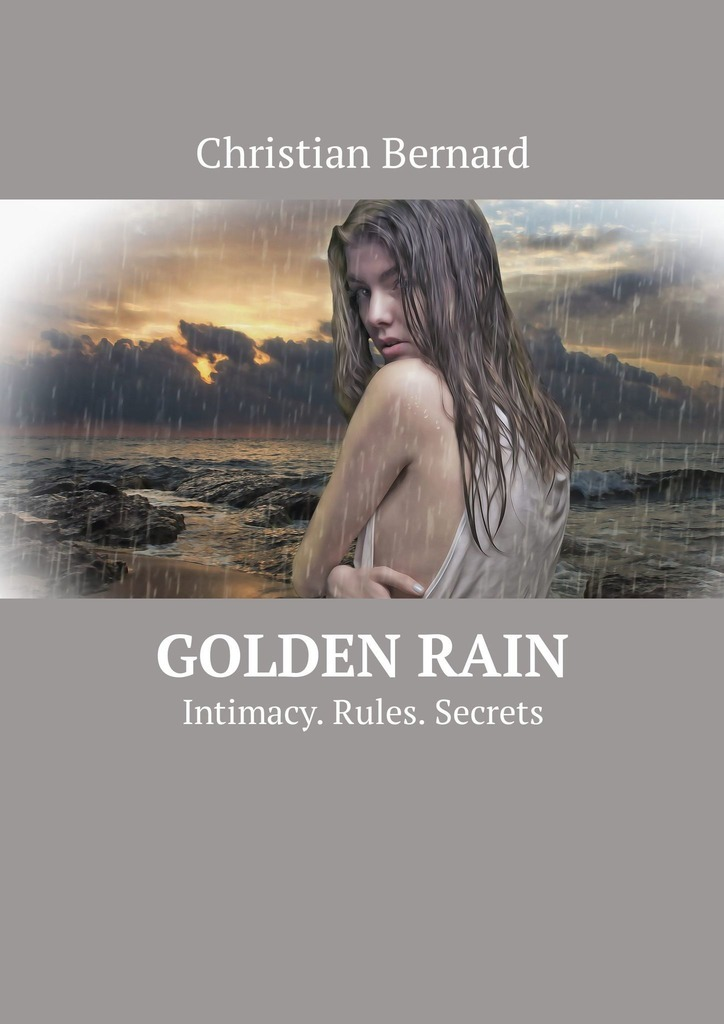 Christian Bernard Golden Rain. Intimacy. Rules. Secrets quick concept of botany