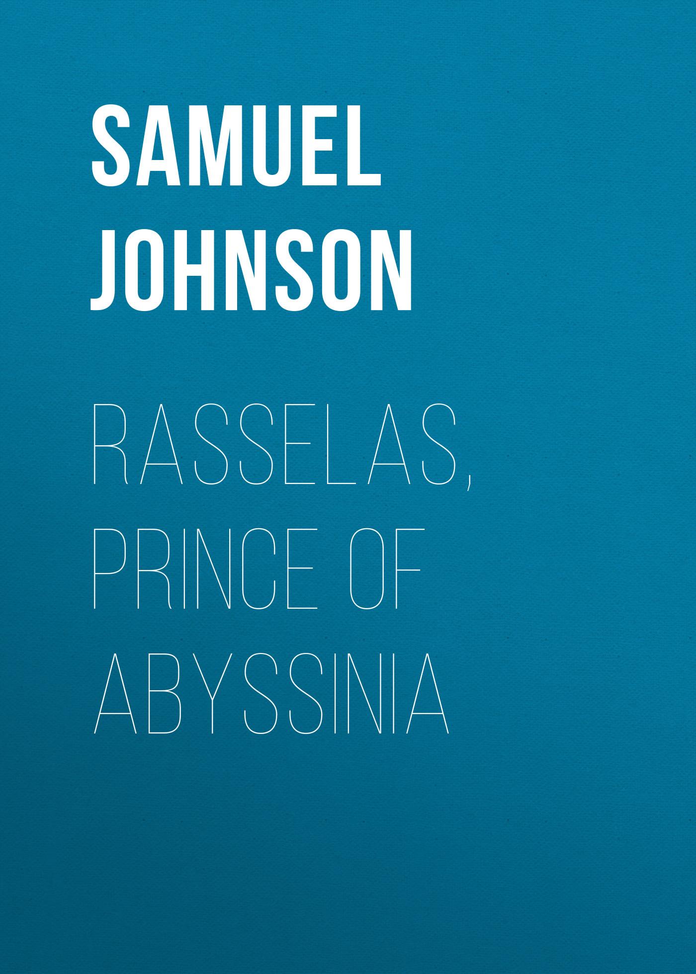 Samuel Johnson Rasselas, Prince of Abyssinia цена и фото