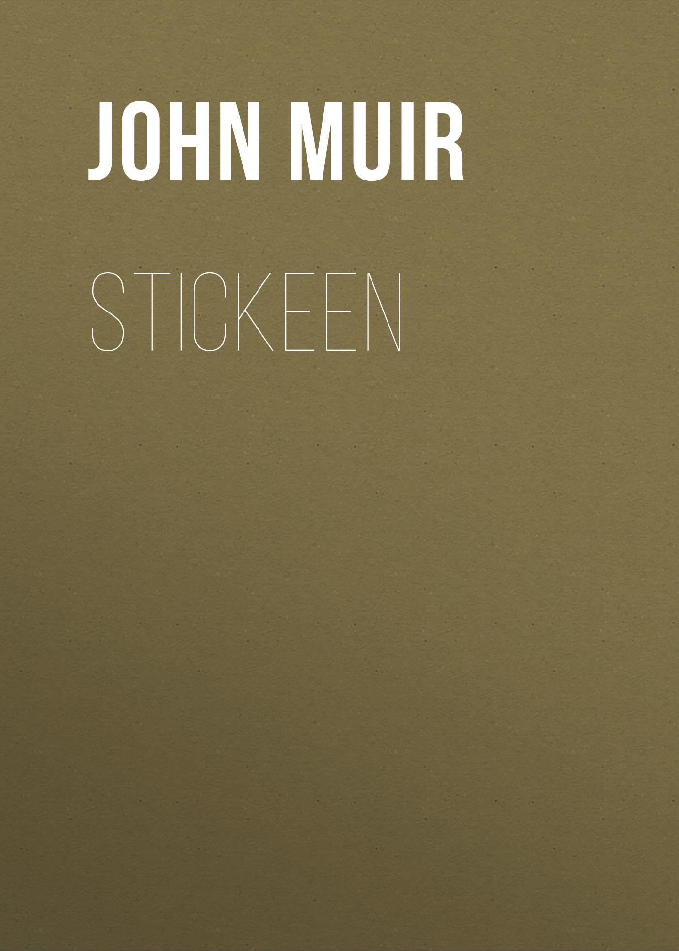 цена на John Muir Stickeen
