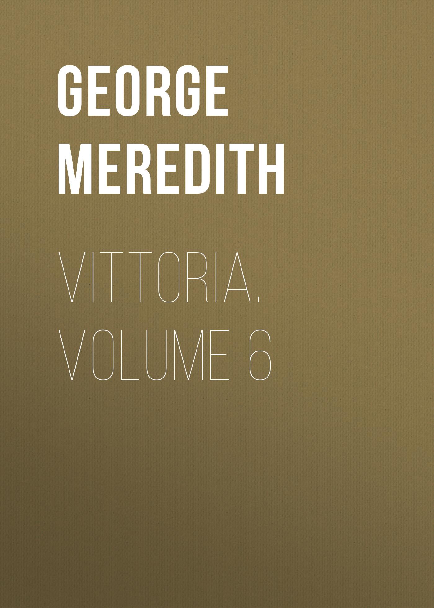 Vittoria. Volume 6
