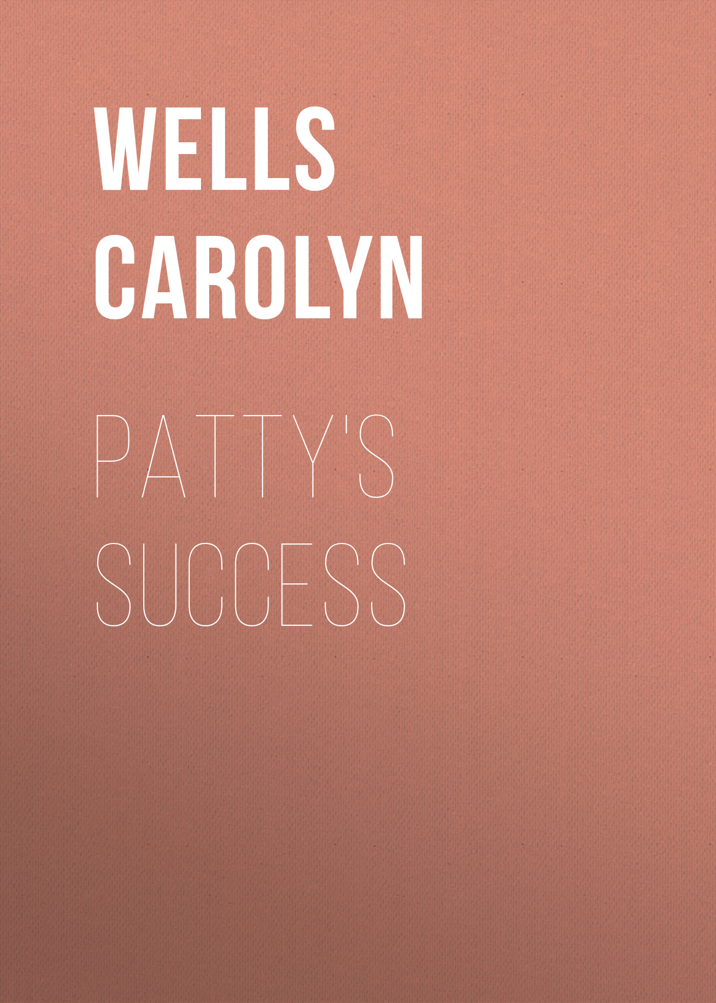 Wells Carolyn Patty's Success wells carolyn vicky van