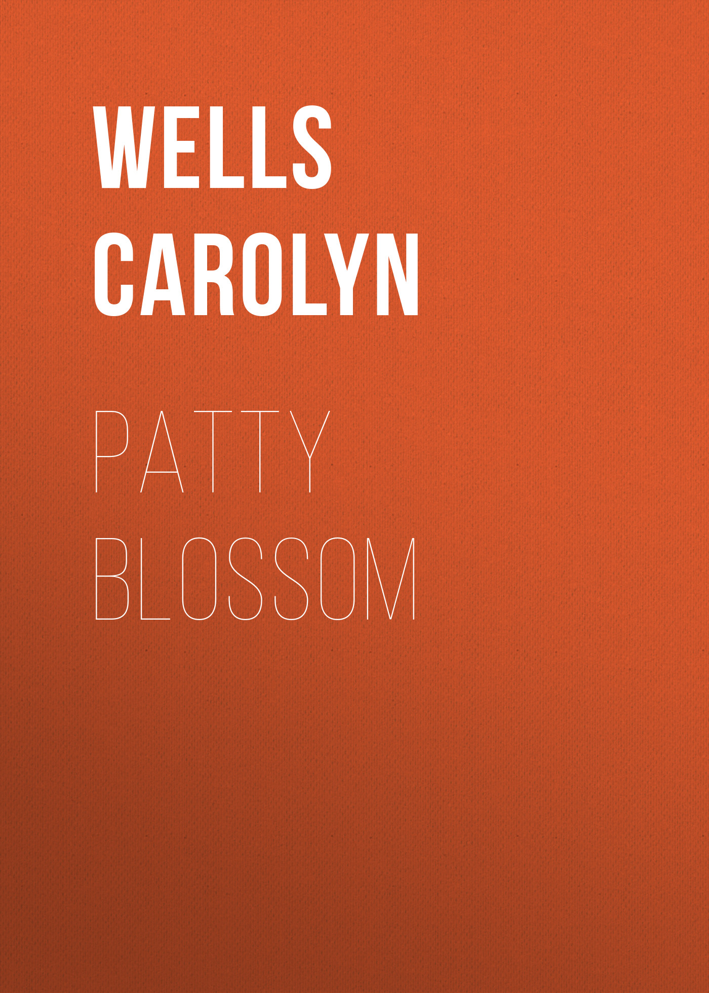Wells Carolyn Patty Blossom carolyn wells raspberry jam