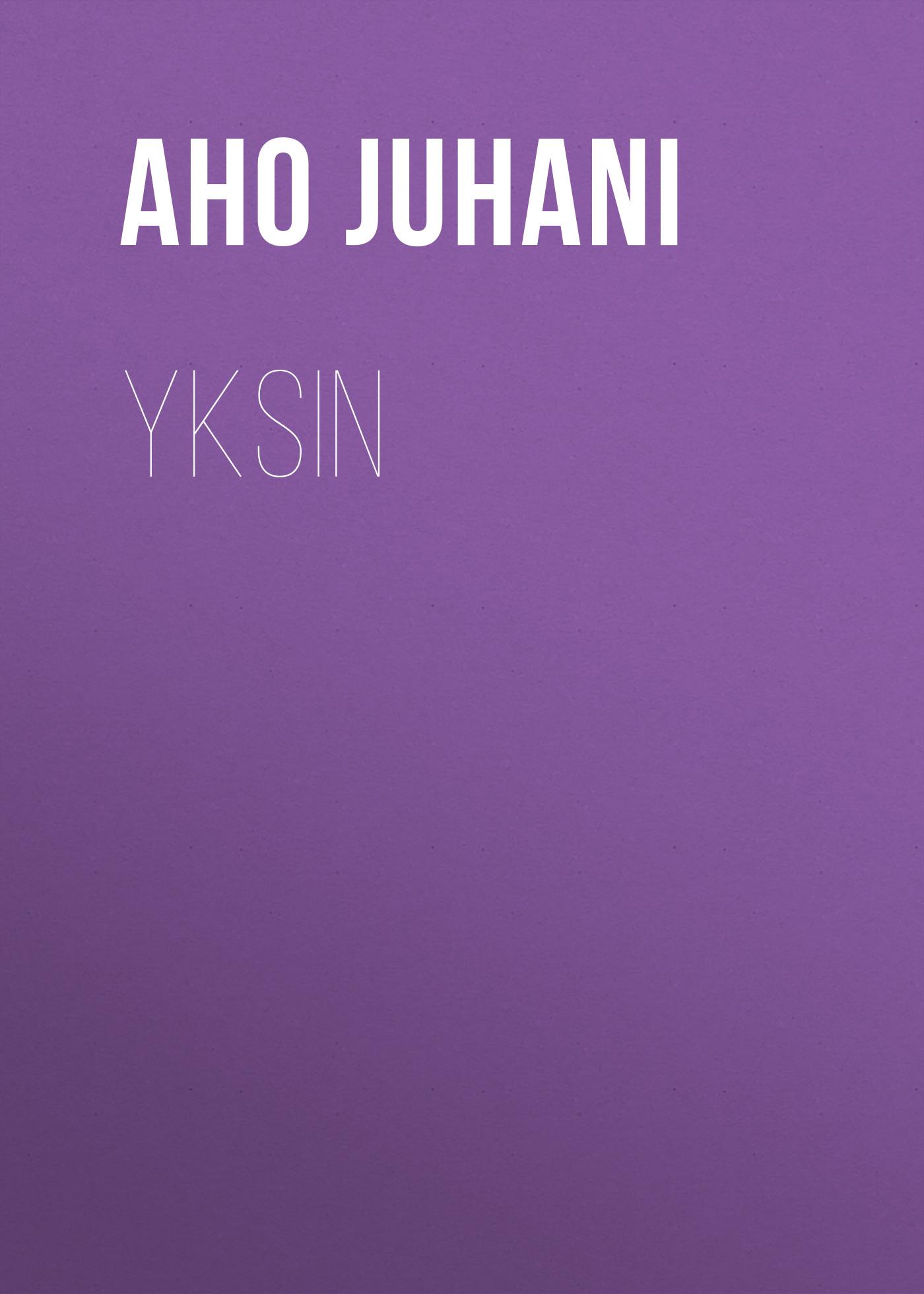 Aho Juhani Yksin цена и фото