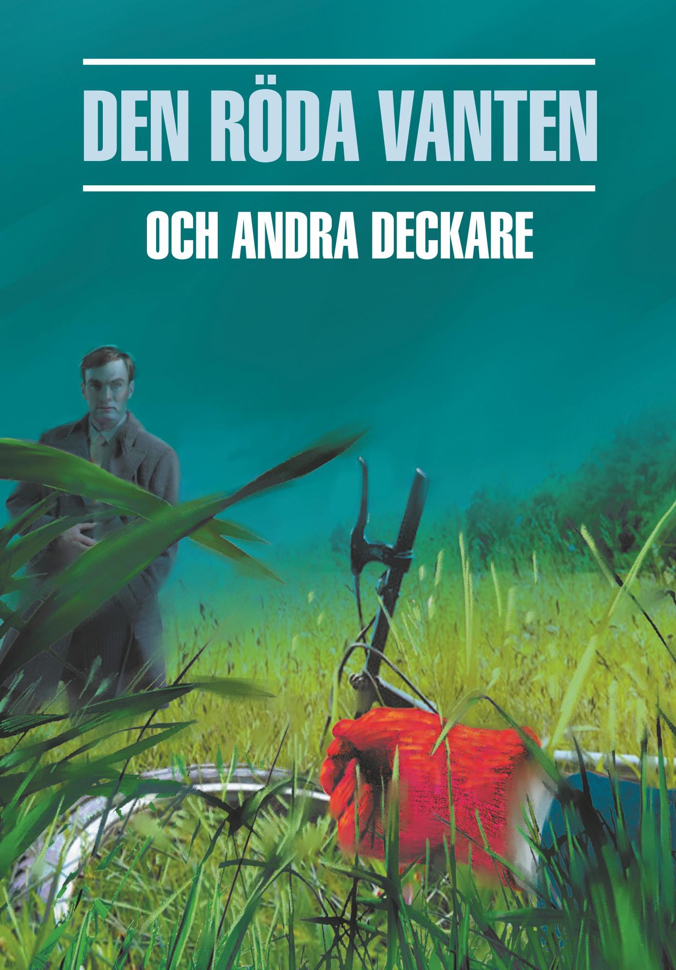 Красная перчатка. Сборник шведских детективных рассказов. Книга для чтения на шведском языке
