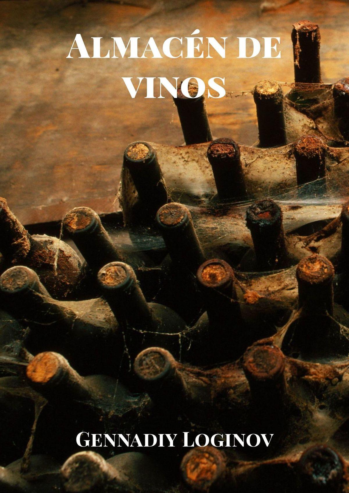 Gennadiy Loginov Almacén de vinos gennadiy loginov big story