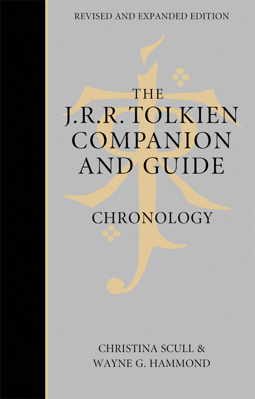 Christina Scull The J. R. R. Tolkien Companion and Guide: Volume 1: Chronology stuart lee d a companion to j r r tolkien