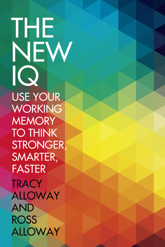 Tracy Alloway The New IQ: Use Your Working Memory to Think Stronger, Smarter, Faster free shipping 10pcs lot 2sk3918 k3918 to 252 offen use laptop p 100% new original