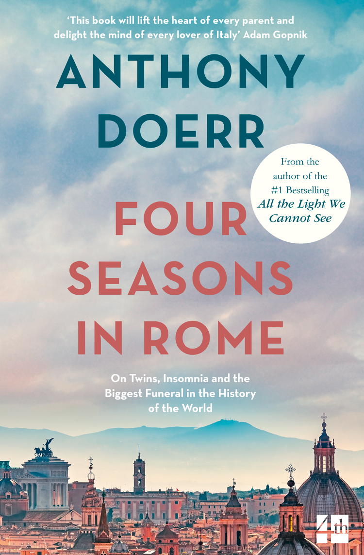 Anthony Doerr Four Seasons in Rome: On Twins, Insomnia and the Biggest Funeral in the History of the World four seasons бермуды