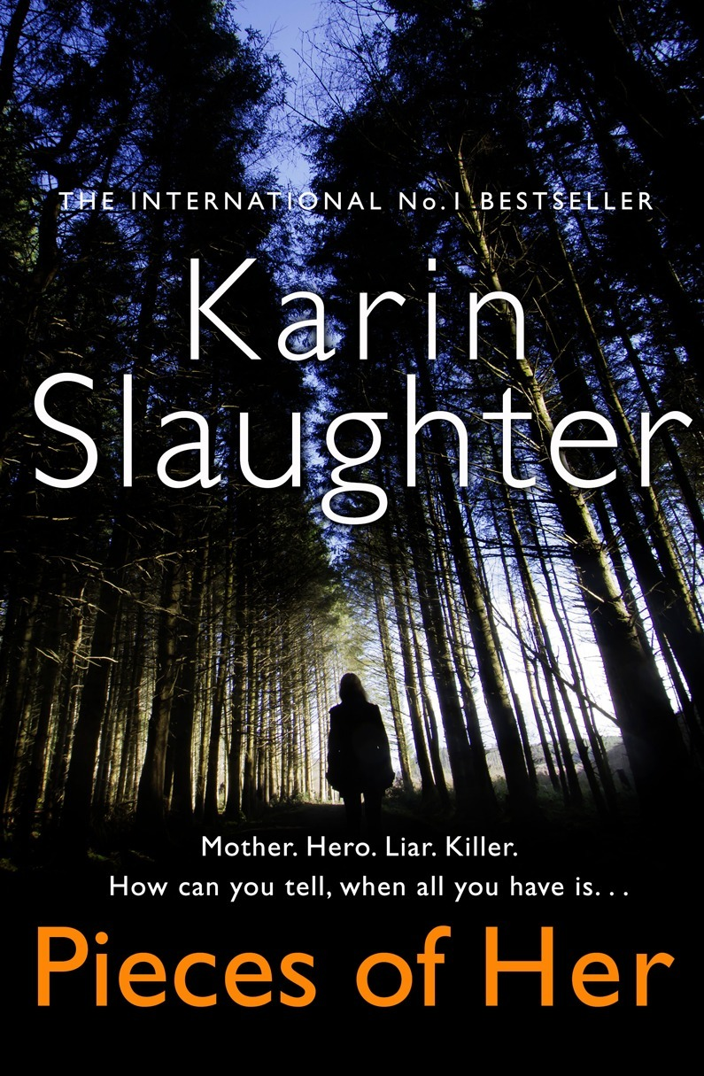 Karin Slaughter Pieces of Her: The stunning new thriller from the No. 1 global bestselling author недорого