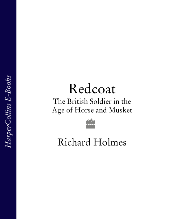Richard Holmes Redcoat: The British Soldier in the Age of Horse and Musket e c mayers digest of british columbia case law being the cases determined in the courts of british columbia and on appeal therefrom in the supreme court of in the british columbia reports volum