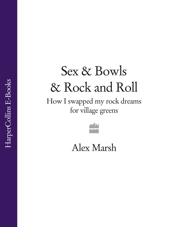 Alex Marsh Sex & Bowls & Rock and Roll: How I Swapped My Rock Dreams for Village Greens electrelane electrelane rock it to the moon