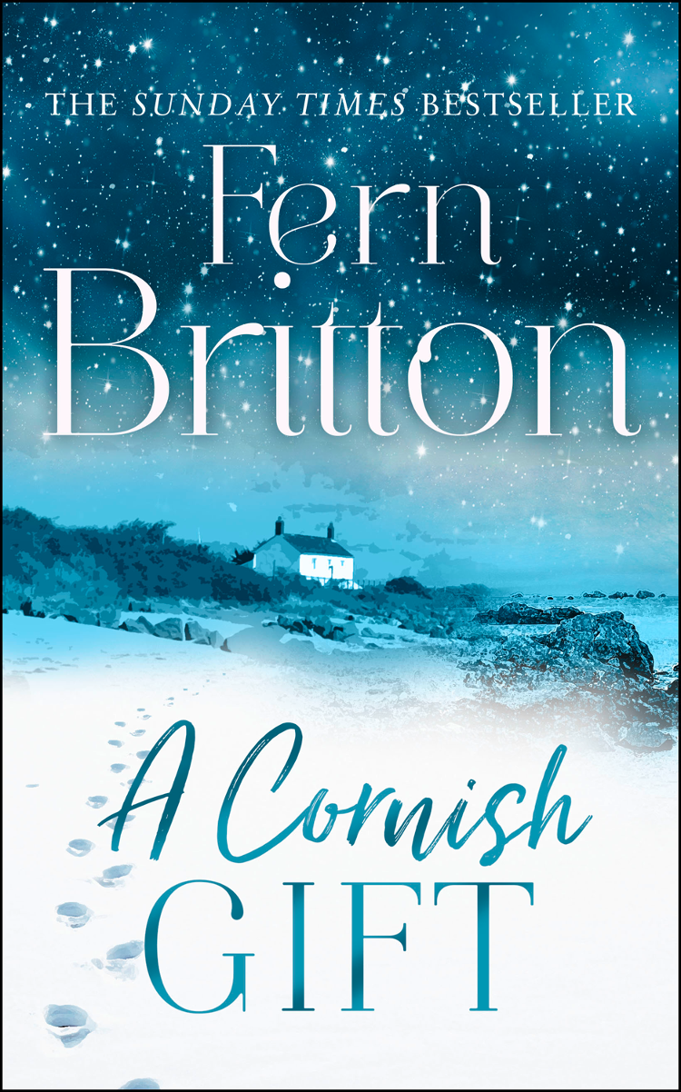 Fern Britton A Cornish Gift: Previously published as an eBook collection, now in print for the first time with exclusive Christmas bonus material from Fern piran mt1000