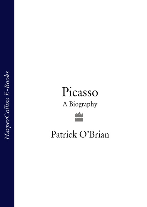 Patrick O'Brian Picasso: A Biography a picasso bestiary
