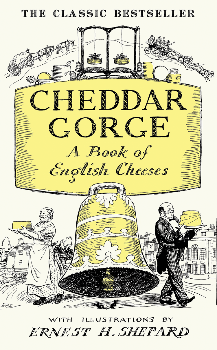 John Squire Cheddar Gorge: A Book of English Cheeses все цены