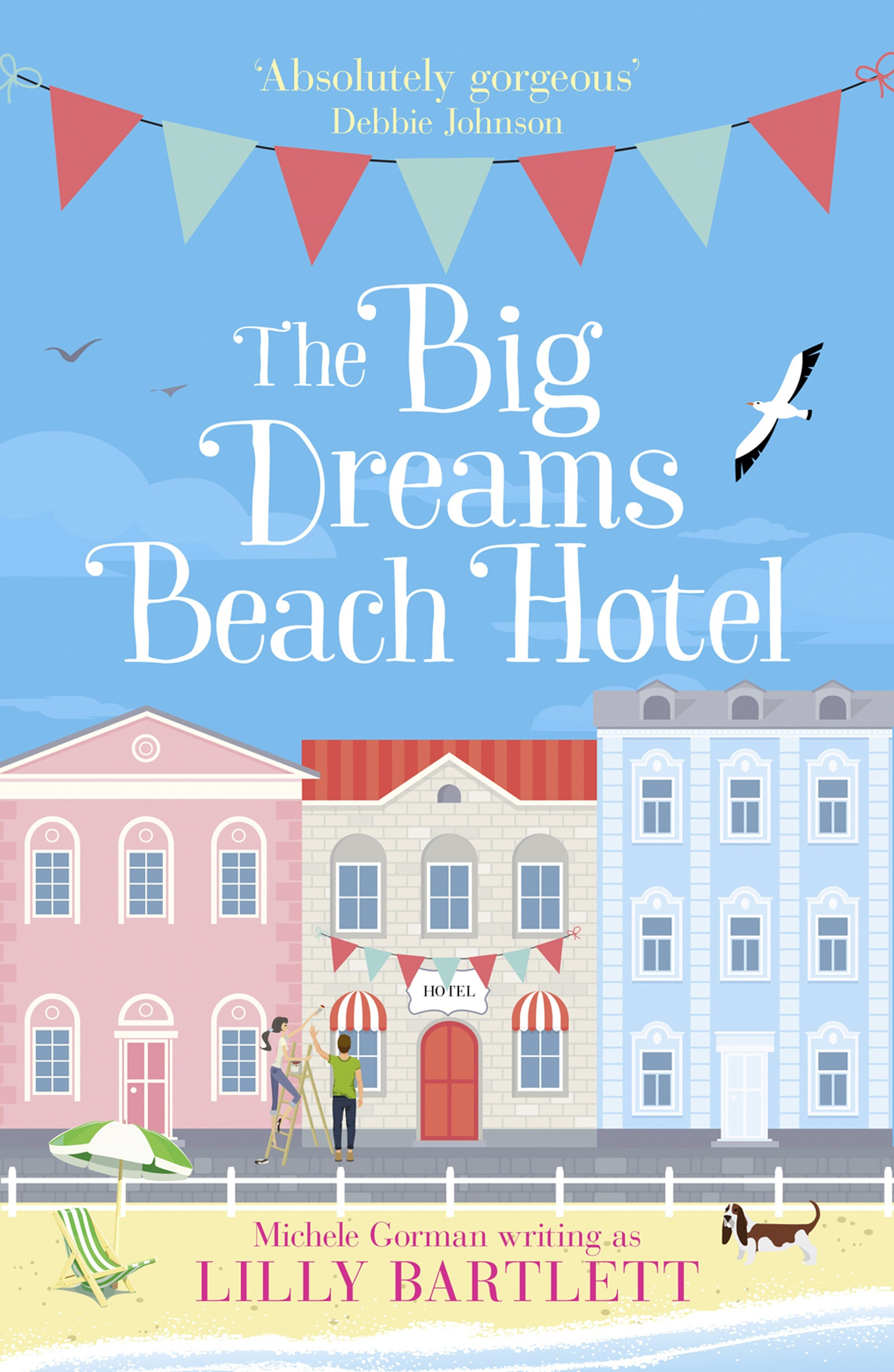 Michele Gorman The Big Dreams Beach Hotel dave gorman oxford
