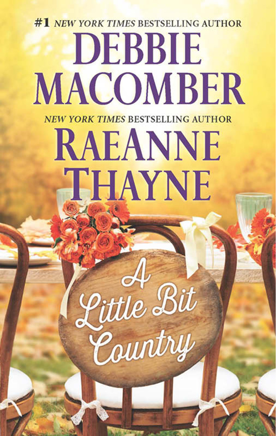 RaeAnne Thayne A Little Bit Country: A Little Bit Country / Blackberry Summer mcmullen a small country living goes on