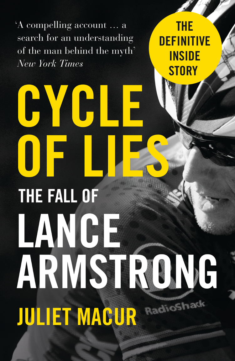 Juliet Macur Cycle of Lies: The Fall of Lance Armstrong цена и фото