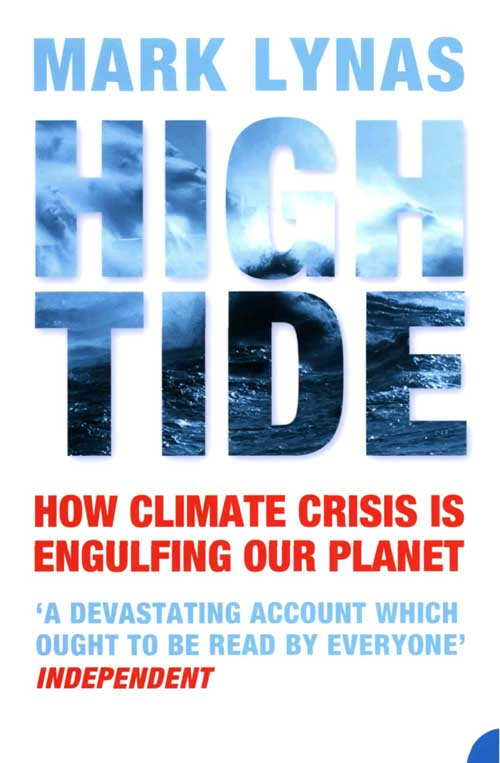 Mark Lynas High Tide: How Climate Crisis is Engulfing Our Planet цена